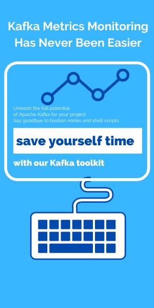 Monitor Kafka metrics with ease